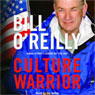 Culture Warrior (Unabridged) Audiobook, by Bill O'Reilly