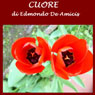 Cuore (Heart) (Unabridged) Audiobook, by Edmondo De Amicis