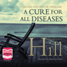 A Cure for All Diseases (Unabridged) Audiobook, by Reginald Hill