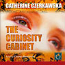 The Curiosity Cabinet (Unabridged) Audiobook, by Catherine Czerkawska