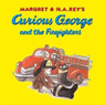 Curious George and the Firefighter (Unabridged) Audiobook, by Margret Rey
