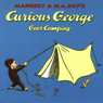 Curious George Goes Camping (Unabridged), by Margret Rey