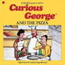 Curious George and the Pizza, by Margret Rey