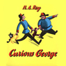 Curious George (Unabridged) Audiobook, by H. A. Rey