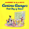 Curious Georges First Day of School (Unabridged), by Margret Rey