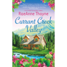 Currant Creek Valley (Unabridged) Audiobook, by RaeAnne Thayne