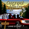 Current Affairs: Tiara Investigations Mysteries (Unabridged) Audiobook, by Lane Stone