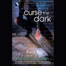 Curse the Dark: A Retrievers Novel (Unabridged), by Laura Anne Gilman