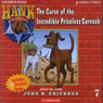 The Curse of the Incredible Priceless Corncob (Unabridged) Audiobook, by John R. Erickson