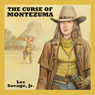 The Curse of Montezuma (Unabridged), by Les Savage Jr.