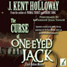 The Curse of One-Eyed Jack: A Dark Hollows Mystery (Unabridged) Audiobook, by J. Kent Holloway