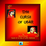 The Curse of Ubar (Unabridged) Audiobook, by Beverly Enwall