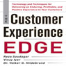 The Customer Experience Edge: Technology and Techniques for Delivering an Enduring, Profitable, and Positive Experience to Your Customers (Unabridged) Audiobook, by Reza Soudagar