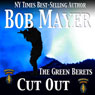 Cut Out: A Dave Riley Novel, Book 4 (Unabridged) Audiobook, by Bob Mayer
