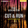 Cut & Run: The Rachel Scott Adventures, Book 3 (Unabridged) Audiobook, by Traci Hohenstein