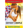 Cutest Couple: Girls Most Likely To, Book 2 (Unabridged), by Kate Davies