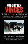 D-Day and Beyond: Forgotten Voices of the Second World War Audiobook, by Max Arthur