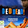 D-E-D Dead! (Unabridged) Audiobook, by Geoffrey McGeachin