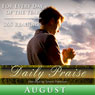 Daily Praise: August: A Prayer of Praise for Every Day of the Month, by Simon Peterson