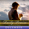 Daily Praise: December: A Prayer of Praise for Every Day of the Month Audiobook, by Simon Peterson