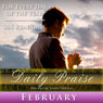 Daily Praise: February: A Prayer of Praise for Every Day of the Month Audiobook, by Simon Peterson