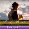 Daily Praise: January: A Prayer of Praise for Every Day of the Month Audiobook, by Simon Peterson
