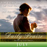 Daily Praise: July: A Prayer of Praise for Every Day of the Month, by Simon Peterson