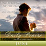Daily Praise: June: A Prayer of Praise for Every Day of the Month Audiobook, by Simon Peterson
