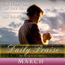 Daily Praise: March: A Prayer of Praise for Every Day of the Month Audiobook, by Simon Peterson