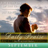 Daily Praise: September: A Prayer of Praise for Every Day of the Month Audiobook, by Simon Peterson
