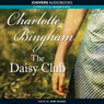 The Daisy Club (Unabridged) Audiobook, by Charlotte Bingham