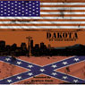 Dakota (Unabridged), by Todd Brown