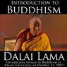 Dalai Lama: Introduction to Buddhism Audiobook, by His Holiness the Dalai Lama