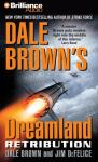 Dale Browns Dreamland: Retribution (Unabridged) Audiobook, by Dale Brown