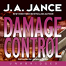Damage Control: Joanna Brady Mysteries, Book 13 (Unabridged), by J.A. Jance