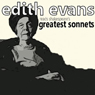 Dame Edith Evans Reads Shakespeares Greatest Sonnets, by William Shakespeare