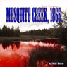 Damn Vampires: Mosquito Creek, 1865 (Unabridged), by Will Bevis