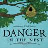 Danger in the Nest (Unabridged) Audiobook, by Clark Spivey