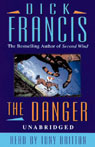 The Danger (Unabridged), by Dick Francis