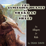 The Dangerous Journey of Sherman the Sheep (Unabridged) Audiobook, by Dean Davis