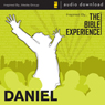 Daniel: The Bible Experience (Unabridged) Audiobook, by Inspired By Media Group