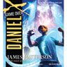 Daniel X, Book 4: Game Over (Unabridged) Audiobook, by James Patterson