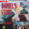 Daniels Story: Published in conjunction with the United States Holocaust Memorial Museum (Unabridged) Audiobook, by Carol Matas