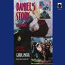 Daniels Story (Unabridged), by Carol Matas