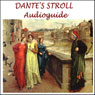 Dantes Stroll: An Audioguide to Florence, Dantes City Audiobook, by Silvia Cecchini