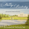 The Darcys of Pemberley: The Continuing Story of Jane Austens Pride and Prejudice (Unabridged), by Shannon Winslow