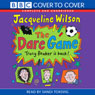 The Dare Game (Unabridged), by Jacquline Wilson