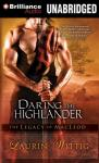 Daring the Highlander (Unabridged), by Laurin Wittig
