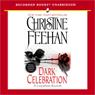 Dark Celebration: Dark Series, Book 17 (Unabridged), by Christine Feehan