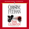 Dark Celebration: Dark Series, Book 17 (Unabridged) Audiobook, by Christine Feehan